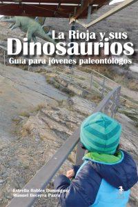 La rioja y sus dinosaurios