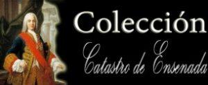 Colección Catastro de Ensenada