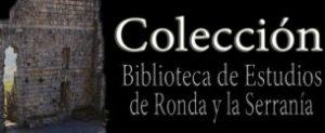 Colección Estudios de Ronda y la Serranía